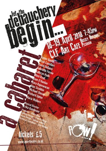 Promotional poster for a cabaret in peckham - the inaugural event for Pint Of Wine theatre company.