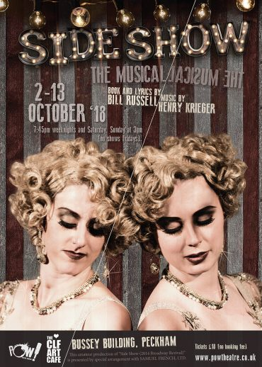 Poster for Side Show The Musical by Bill Russell and Henry Krieger for Pint Of Wine Theatre Company