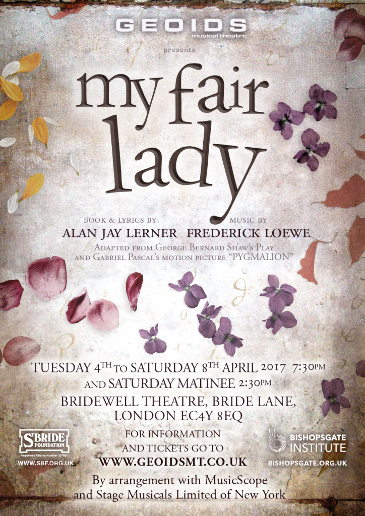 My Fair Lady - poster design, publicity materials, photography and direction .