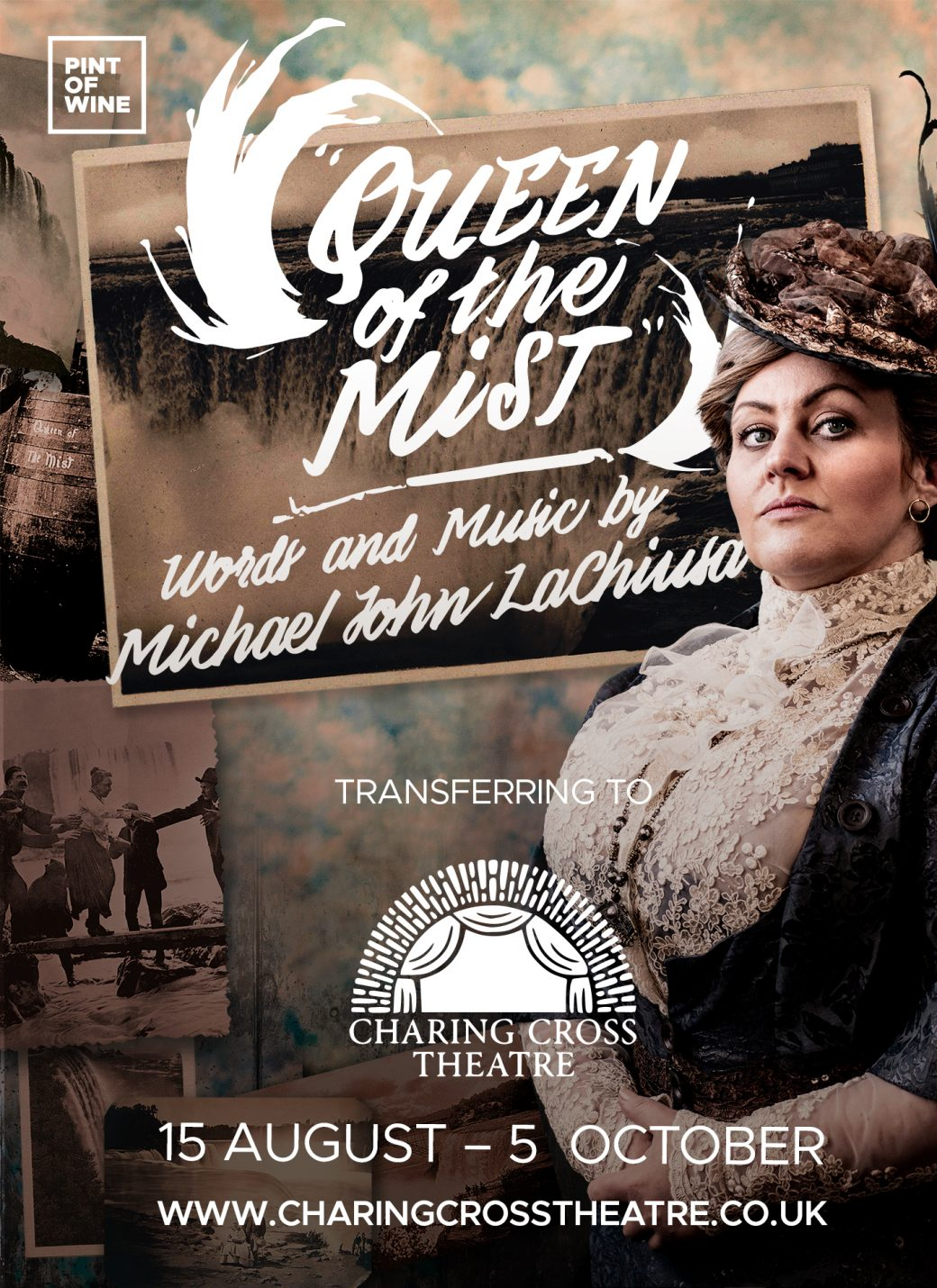 Queen Of T eh Mist transferring to the Charing Cross Theatre